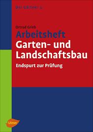 studium garten und landschaftsbau arbeitsheft garten und landschaftsbau medienservice architektur