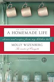 a homemade life, by molly wizenberg
