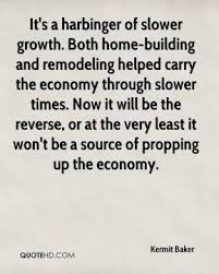 Home Building Quotes Kermit Baker Quotes Quotehd