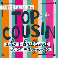 cousin birthday card 85 best cousins images on birthday wishes happy