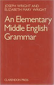 an elementary middle english grammar joseph wright elizabeth m