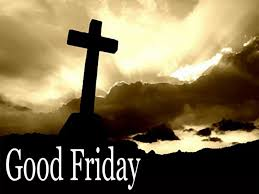 jesus died on the cross so why do we call it good friday