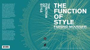 a daily dose of architecture book review the function of style