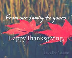 from our family to yours on thanksgiving pictures photos and