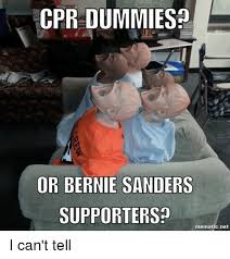 Cpr Dummy Meme - cpr dummies or bernie sanders supporters mematicnet i can t tell