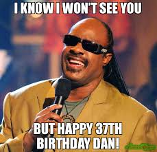 I Know Memes - i know i wont see you but happy birthday meme stevie wonder 34214