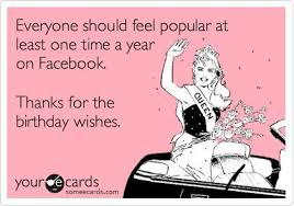 everyone should feel popular at least one time a year on