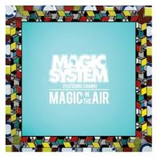 Magic System Meme Pas Fatigue - magic system feat chawki magic in the air hitparade ch