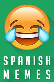 Spanish Memes Facebook - spanish memes home facebook