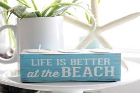 home at the beach decor life is better at the beach new beach decor in our kitchen the