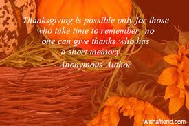 thanksgiving is possible only for those who take time to remember