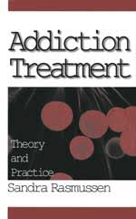 Addiction Counseling Theory And Practice Books Addiction Treatment Theory And Practice