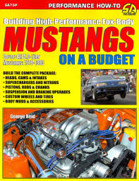 building high performance fox body mustangs on a budget paperback