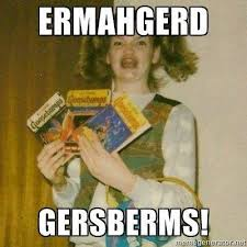 Ermahgerd Memes - ermahgerd r l stine flummoxed by gersberms meme today com