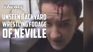 lost tapes of wwe superstar neville backyard wrestling as a