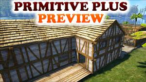 ark primitive plus preview first look of the mod lot u0027s of