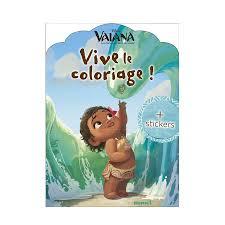 Livre de coloriage Disney  Vaiana Vive le coloriage