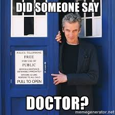 did someone say doctor doctor who peter capaldi meme generator