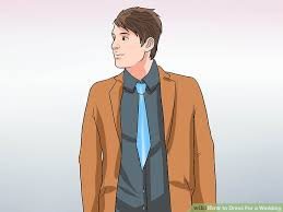 Dress And Jacket For Wedding 3 Ways To Dress For A Wedding Wikihow
