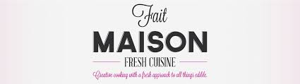 fait maison cuisine fait maison creative cooking with a fresh approach to all things