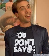 Cage Meme - you don t say nicolas cage meme t shirt le rage shirts