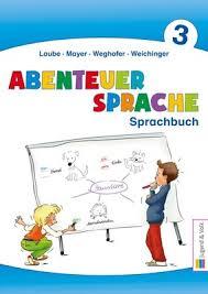 bilder mit spr che abenteuer sprache 3 sprachbuch übungsbuch westermann gruppe