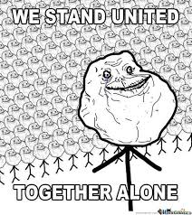 Together Alone Meme - together alone by m08in meme center