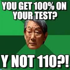 Test Meme - dadoo you get 100 on your test on memegen