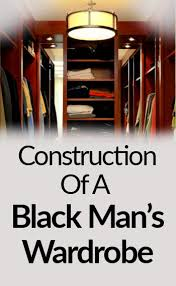 construction of a black man u0027s wardrobe essential clothing items