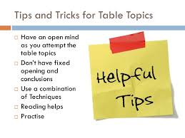 toastmasters table topics tips table topics a educative ppt table topics is also a speech