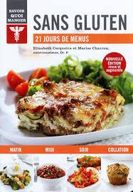 livre de cuisine sans gluten livre de recettes 21 jours de menus sans gluten 2017 fqmc