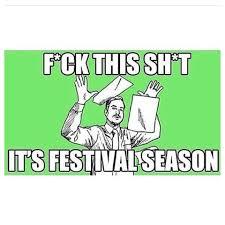 Music Festival Meme - 15 of our favorite edm memes music festival memes