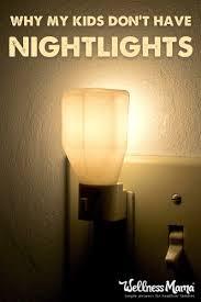 is a night light healthy for kids sleep wellness mama