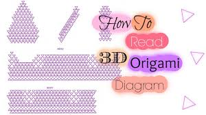 3d origami beginner tutorial how to read 3d origami diagram youtube