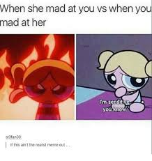 Mad At You Meme - 25 best memes about she mad she mad memes
