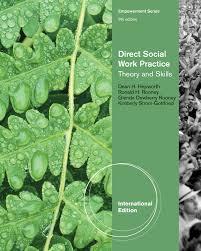 empowerment series direct social work practice theory and skills sw 383r social work practice i empowerment series the skills of helping individuals families