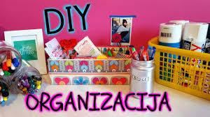 Diy Desk Organization by Organizacija Radnog Stola Diy Desk Organization Youtube