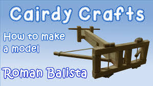 dt projects how to make a model roman ballista youtube