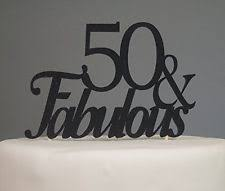 s cake topper black 50 fabulous cake topper decoration for 50th birthday party