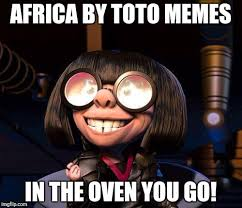 Holocaust Memes - image tagged in the incredibles africa toto holocaust memes imgflip
