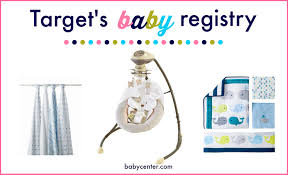 6 reasons to open your baby registry at target babycenter blog