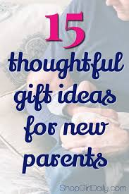 gifts for new 15 thoughtful gifts for new parents shop girl daily