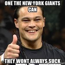 Ny Giants Suck Memes - one the new york giants can they wont always suck bo dallas thumbs