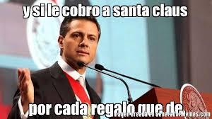 Memes De Santa Claus - y si le cobro a santa claus por cada regalo que de meme de pe祓a