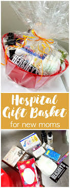 hospital gift basket hospital gift basket for a new six clever