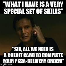 Meme Generator Taken - liam neeson taken what i have is a very special set of skills
