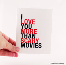 scary halloween card i love you more than scary movies a2