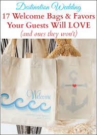welcome bags for wedding 17 wedding welcome bags and favors your guests will