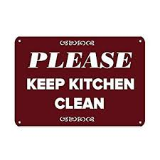 keep kitchen clean personalized metal signs for outdoors keep