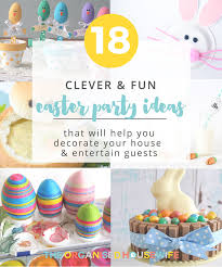 party ideas clever easter party ideas the organised
